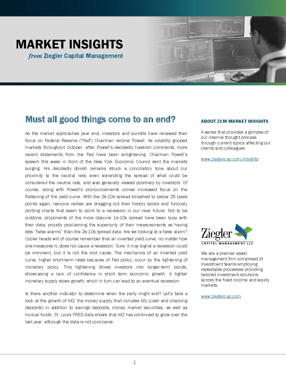 Must all good things come to an end? – Ziegler Capital